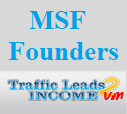 MSF Founders of Traffic Leads 2 Income VM